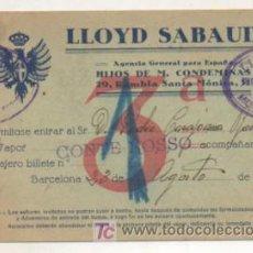 Líneas de navegación: LLOYD SABAUDO. AGENCIA GENERAL DE ESPAÑA. BILLETE DE VIAJE PARA EL VAPOR CONTE ROSSO. 1923.. Lote 15462338