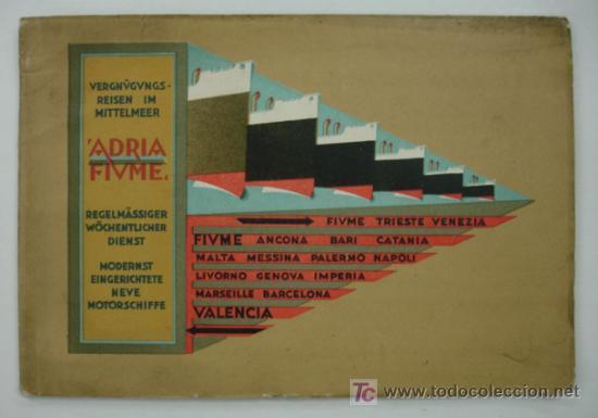 'ADRIA' SOCIEDAD ANONIMA DE NAGEVACION MARITIMA - FIUME. CATÁLOGO LINEA DE NAVEGACION ADRIA - FIUME. (Coleccionismo - Líneas de Navegación)