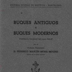Líneas de navegación: BUQUES ANTIGUOS Y BUQUES MODERNOS / D. FEDERICO MARTÍN-MORA MOLINS. Lote 25386278