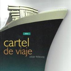 Líneas de navegación: * CARTELES * LÍNEAS DE NAVEGACIÓN * LIBRO TROQUELADO * CARTEL DE VIAJE : MAR / OLIVIER FRÉBOURG. Lote 87419924