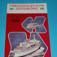 Líneas de navegación: HORARIOS Y PRECIOS LÍNEA MARÍTIMA FREDERIKSHAVN - GÖTEBORG. 1969. Lote 19984548
