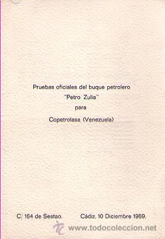 PRUEBAS OFICIALES DEL BUQUE PETROLERO PETRO ZULIA / CARTA MENÚ DE MELIÀ (Coleccionismo - Líneas de Navegación)