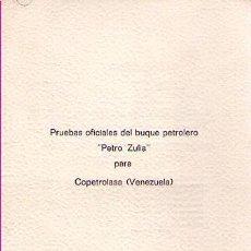 Líneas de navegación: PRUEBAS OFICIALES DEL BUQUE PETROLERO PETRO ZULIA / CARTA MENÚ DE MELIÀ. Lote 21673168