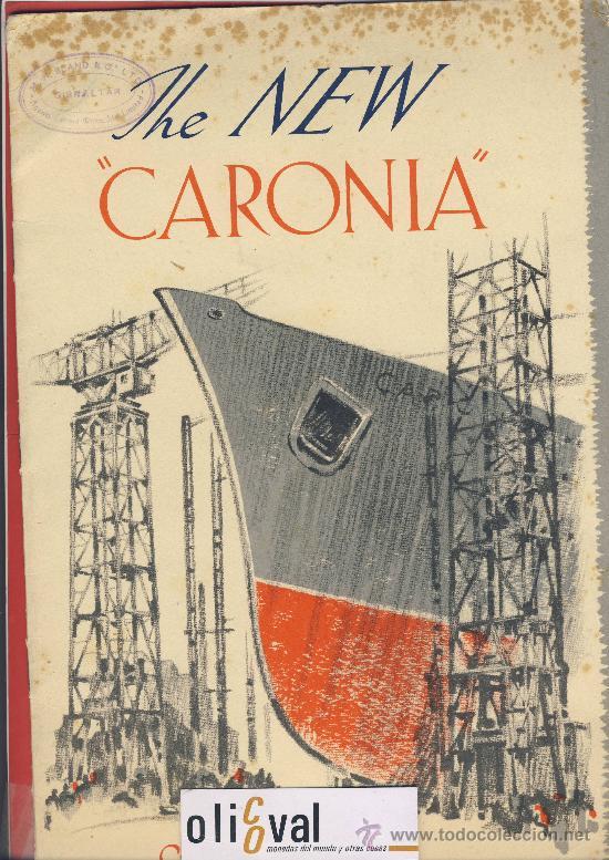 THE NEW-CARONIA-CUNARD WHITE STAR-FOLLETO PRESENTACION DE LOS ASTILLEROS.DESPLEGABLE DE 4 CUERPOS (Coleccionismo - Líneas de Navegación)