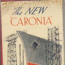 Líneas de navegación: THE NEW-CARONIA-CUNARD WHITE STAR-FOLLETO PRESENTACION DE LOS ASTILLEROS.DESPLEGABLE DE 4 CUERPOS. Lote 22668838