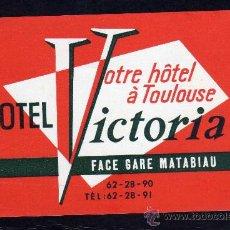 Líneas de navegación: ETIQUETA HOTEL - HOTEL VICTORIA - TOULOUSE - FRANCIA.. Lote 26172739