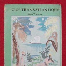 Líneas de navegación: CIE. GLE. TRANSATLANTIQUE. LINEA FRANCESA. LIGNES DES ANTILLES ET DE L'AMERIQUE CENTRALE.. Lote 28020983