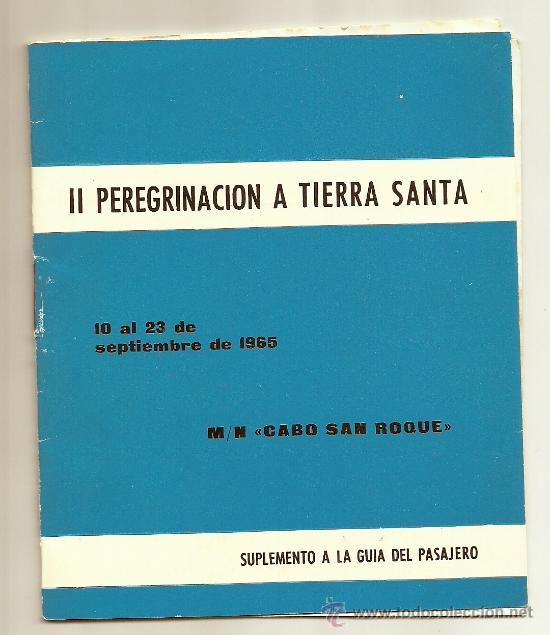 GUIA DEL PASAJERO DE LA MOTONAVE CABO SAN ROQUE. II PEREGRINACION A TIERRA SANTA SEPTIEMBRE DEL 1965 (Coleccionismo - Líneas de Navegación)