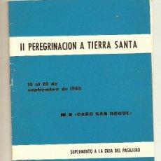 Líneas de navegación: GUIA DEL PASAJERO DE LA MOTONAVE CABO SAN ROQUE. II PEREGRINACION A TIERRA SANTA SEPTIEMBRE DEL 1965. Lote 28280195