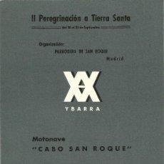 Líneas de navegación: PROGRAMA DEL DIA DE LA MOTONAVE CABO SAN ROQUE . II PEREGRINACION A TIERRA SANTA ,1965. Lote 28280231
