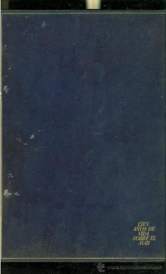 Líneas de navegación: CIEN AÑOS DE VIDA SOBRE EL MAR. EDICION DE 2000 EJEMPLARES. COMPAÑIA TRASATLANTICA. - Foto 6 - 28358082