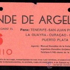Líneas de navegación: LINEA DE NAVEGACION. CONDE DE ARGELEJO. SALIDA DE CADIZ PARA TENERIFE, SAN JUAN, LA GUAYRA.. Lote 28586502