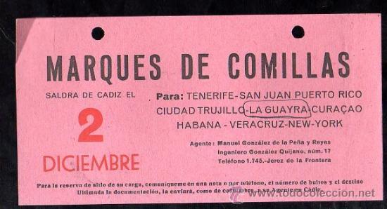 LINEA DE NAVEGACION. MARQUES DE COMILLAS. SALIDA DE CADIZ PARA TENERIFE, SAN JUAN, CIUDAD TRUJILLO. (Coleccionismo - Líneas de Navegación)