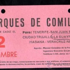 Líneas de navegación: LINEA DE NAVEGACION. MARQUES DE COMILLAS. SALIDA DE CADIZ PARA TENERIFE, SAN JUAN, CIUDAD TRUJILLO.. Lote 28586630