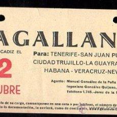 Líneas de navegación: LINEA DE NAVEGACION.MAGALLANES. SALIDA DE CADIZ PARA TENERIFE, SAN JUAN, CIUDAD TRUJILLO.. Lote 28586642