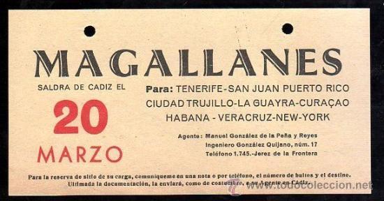 LINEA DE NAVEGACION. MAGALLANES. SALIDA DE CADIZ PARA TENERIFE, SAN JUAN, CIUDAD TRUJILLO. (Coleccionismo - Líneas de Navegación)