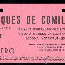 Líneas de navegación: LINEA DE NAVEGACION. MARQUES DE COMILLAS. SALIDA DE CADIZ PARA TENERIFE, SAN JUAN, CIUDAD TRUJILLO.. Lote 28586684