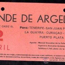 Líneas de navegación: LINEA DE NAVEGACION. CONDE DE ARGELEJO. SALIDA DE CADIZ PARA TENERIFE, SAN JUAN, CURAÇAO.. Lote 28586704