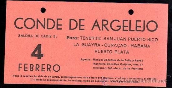 LINEA DE NAVEGACION. CONDE DE ARGELEJO. SALIDA DE CADIZ PARA TENERIFE, SAN JUAN, CURAÇAO. (Coleccionismo - Líneas de Navegación)