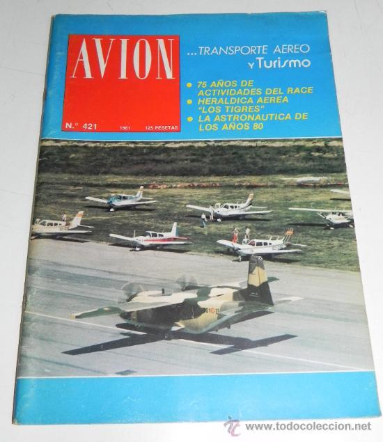 REVISTA TECNICA DE AVION, N. 421 AÑO 1981, EDITADAS POR EL REAL AEROCLUB DE ESPAÑA - MIDEN 29 X 22 C (Coleccionismo - Líneas de Navegación)
