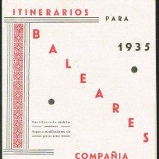 Líneas de navegación: ITINENARIOS PARA BALEARES. COMPAÑÍA TRASMEDITERRANEA - AÑO 1935 - COMO NUEVO. Lote 30169795