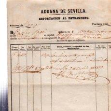 Líneas de navegación: SEVILLA 1859 ADUANA, FACTURA DE ADUANA DE 59 FANEGAS DE ACEITUNAS CON DESTINO NEW YORK . Lote 30475721