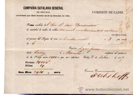 POLIZA DE SEGUROS DE LA COMPAÑÍA CATALANA GENERAL, PREMIO DE SEGURO DE CÁDIZ A MANILA 1859 (Coleccionismo - Líneas de Navegación)