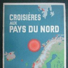 Líneas de navegación: CROISIERES AUX PAYS DU NORD ET DANS LES MERS POLAIRES. HAMBURG - AMERIKA LINIE. 1929.. Lote 30615977