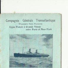 Líneas de navegación: FOLLETO EXTENSIBLE COMPAGNIE GENERALE TRANSATLANTIQUE.1908 PARIS-N.YORK. Lote 33469500