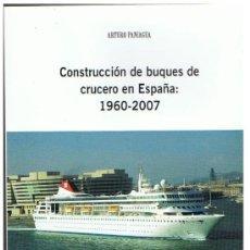 Líneas de navegación: LA CONSTRUCCIÓN DE BUQUES DE CRUCERO EN ESPAÑA. TRASATLÁNTICO. Lote 37858826