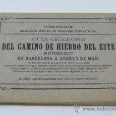 Líneas de navegación: FERROCARRIL. GUIA-CICERONE DEL CAMINO DE HIERRO DEL ESTE, DE BARCELONA A ARENYS, VICTOR BALAGUER. Lote 38896702
