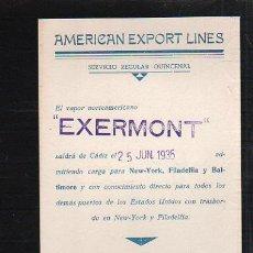 Líneas de navegación: TARJETA CARTEL DE SALIDA DE BARCO DEL PUERTO DE CADIZ CON DESTINO EEUU. VAPOR EXERMONT. Lote 39066368