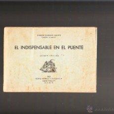 Líneas de navegación: ENRIQUE BARBUDO DUARTE EL INDISPENSABLE EN EL PUENTE 1963 EDICIONES FRAGATA CÁDIZ. Lote 40516019