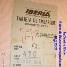Líneas de navegación: TARJETA DE IBERIA EMBARQUE, AÑOS 70 .. Lote 11533303
