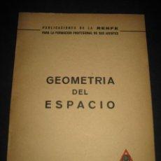 Líneas de navegación: LIBRO TRENES RENFE. GEOMETRIA DEL ESPACIO 1965. TREN, FERROCARRIL, FERROCARRILES.. Lote 43652080