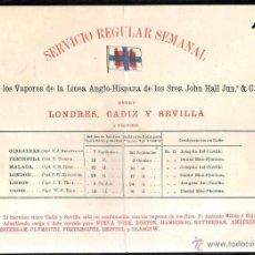 Líneas de navegación: SERVICIO REGULAR SEMANAL. LINEA ANGLO - HISPANA. JHON HALL JUN & Cº. LONDRES, CADIZ Y SEVILLA.. Lote 43779268