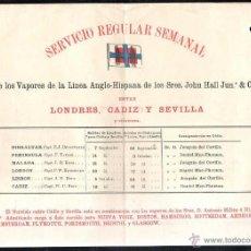 Líneas de navegación: SERVICIO REGULAR SEMANAL. LINEA ANGLO - HISPANA. JHON HALL JUN & Cº. LONDRES, CADIZ Y SEVILLA.. Lote 43779284