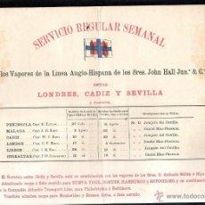 Líneas de navegación: SERVICIO REGULAR SEMANAL. LINEA ANGLO - HISPANA. JHON HALL JUN & Cº. LONDRES, CADIZ Y SEVILLA.. Lote 43779292