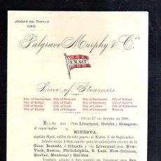 Líneas de navegación: PALGRAVE MURPHY & Cº. LINEA DE VAPORES. SALIDA DEL VAPOR MINERVA. 1901. Lote 43801187