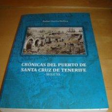 Líneas de navegación: CRONICAS DEL PUERTO DE SANTA CRUZ DE TENERIFE - SIGLO XX. Lote 44668449