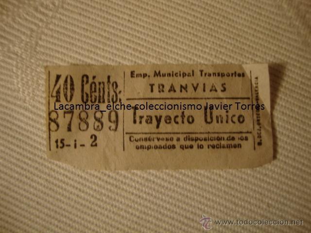 ANTIGUO BILLETE EMPRESA MUNICIPAL TRANSPORTE TRANVIA 40 CTS, VALENCIA, MUY BUEN ESTADO. LOTA125 (Coleccionismo - Líneas de Navegación)