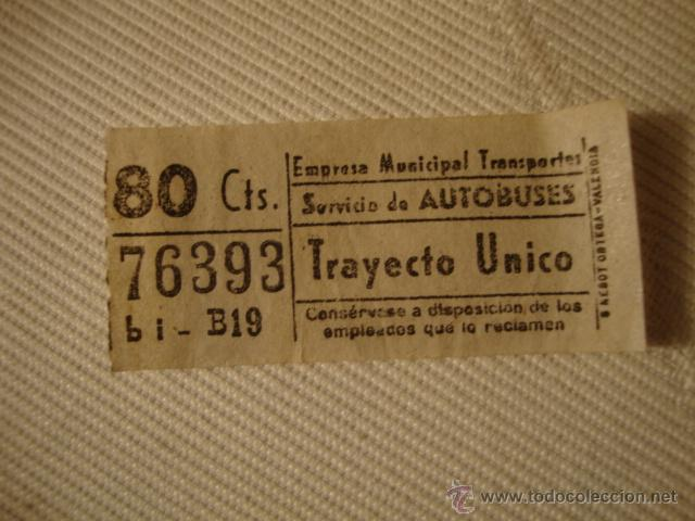 ANTIGUO BILLETE EMPRESA MUNICIPAL TRANSPORTE AUTOBUS 80CTS VALENCIA MUY BUEN ESTADO LOTA125 (Coleccionismo - Líneas de Navegación)