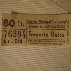 Líneas de navegación: ANTIGUO BILLETE EMPRESA MUNICIPAL TRANSPORTE AUTOBUS 80CTS VALENCIA BUEN ESTADO LOTA125. Lote 45203500
