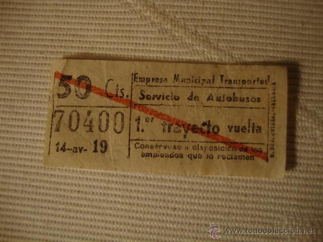 ANTIGUO BILLETE EMPRESA MUNICIPAL TRANSPORTE AUTOBUS 50CTS VALENCIA BUEN ESTADO LOTA125 (Coleccionismo - Líneas de Navegación)