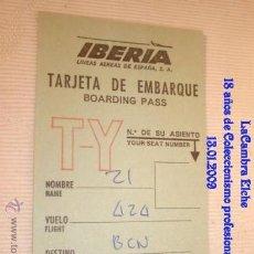 Líneas de navegación: TARJETA DE IBERIA EMBARQUE, AÑOS 70 .. Lote 11533468