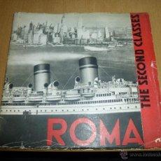 Lignes de navigation: CATALOGO DEL TRASATLANTICO, THE SECOND CLASSES ROMA ITALIAN LINE, EDICION EN INGLES DE 1933. Lote 47844563