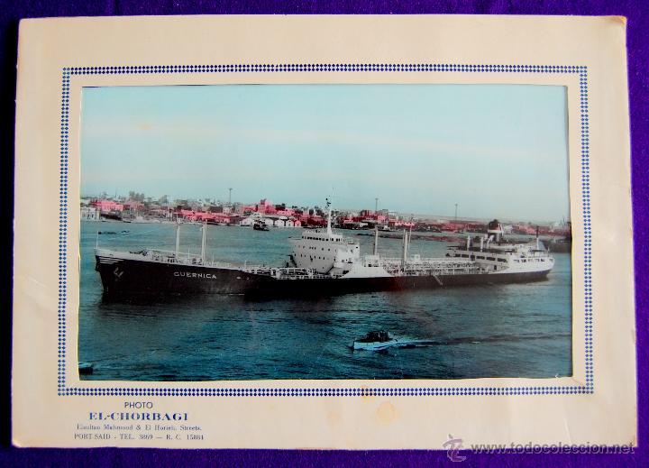FOTO DEL CARGUERO GUERNICA DE LA NAVIERA VIZCAINA EN PORT-SAID (EGIPTO). Y FOLIO MEMBRETADO. AÑOS 50 (Coleccionismo - Líneas de Navegación)