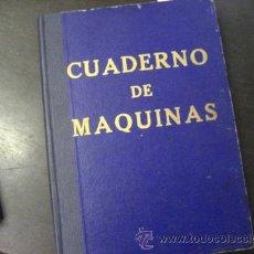 Líneas de navegación: CUADERNO DE MAQUINAS DEL BUQUE VILLAFRANCA 1957 CONTRUIDO EN 1948, CON SELLO HUERFANOS DE LA MARINA. Lote 53964898