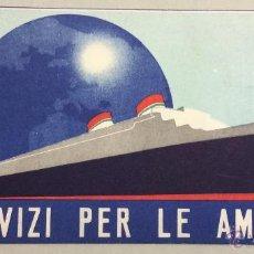 Lignes de navigation: SERVIZI PER LE AMERICHE. ITALIA. PASE, ETIQUETA. 8,5 X 17 CM. . Lote 54091786