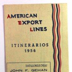 Líneas de navegación: ITINERARIOS REGULARES EN 1956 DE AMERICAN EXPORT LINES. LÍNEAS DE NAVEGACIÓN.. Lote 54463720